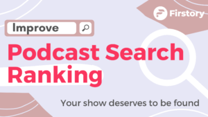How to improve podcast search ranking
