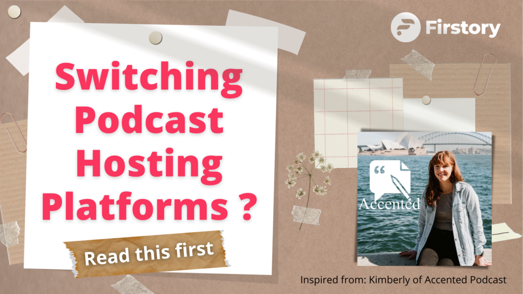 what happens when you switch podcast hosting platforms?