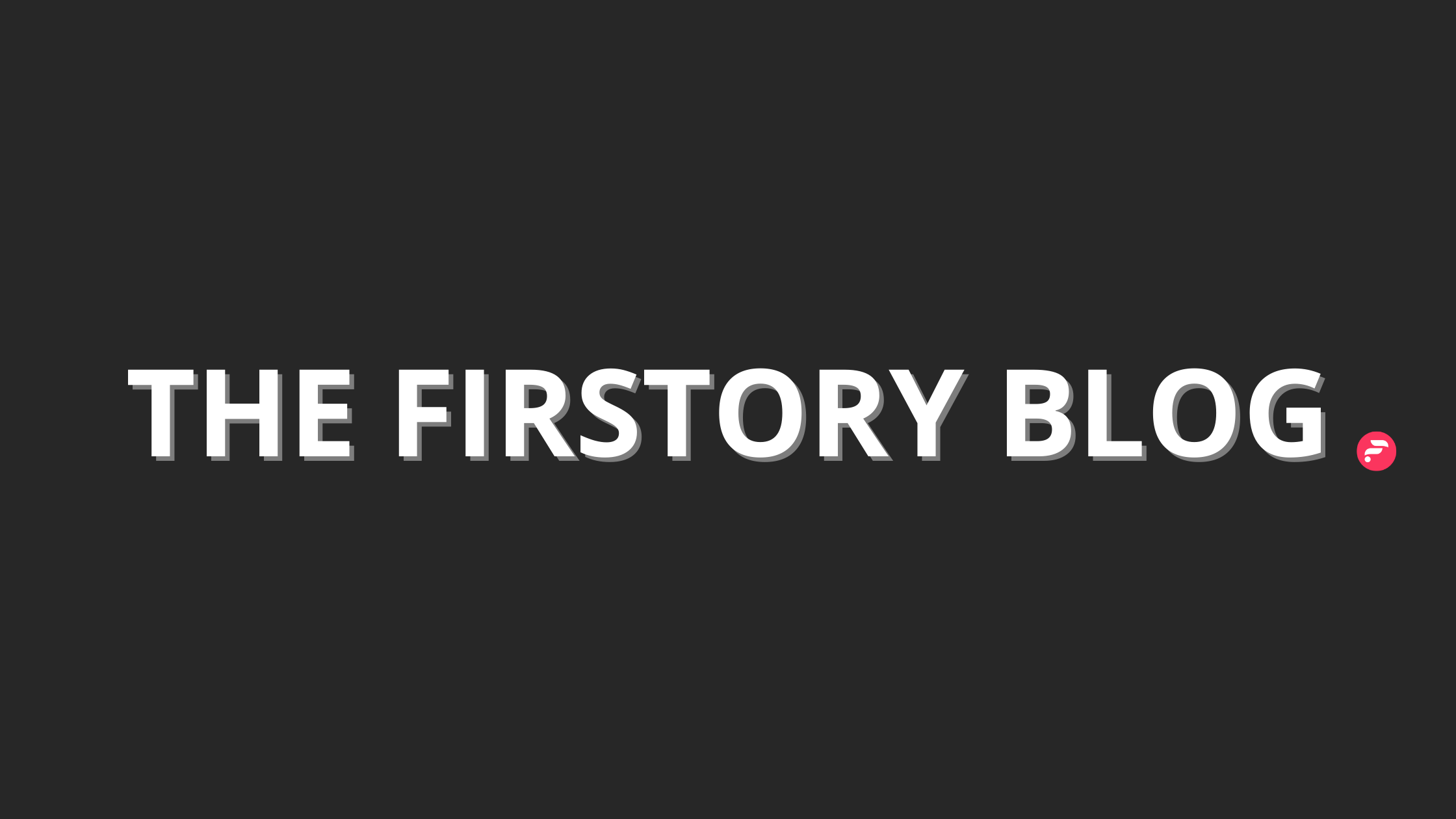 The Firstory Blog